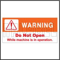160122 Do Not Open Machine Warning Sticker