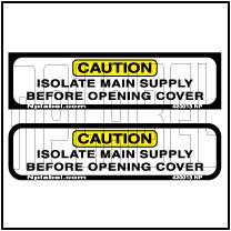 420013 Isolate Main Supply Caution Sticker Label