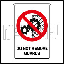 770609 Do Not Remove Guards Caution Labels & Signs